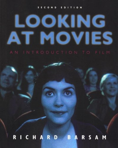 Looking at Movies An Introduction to Film 2nd 2006 edition cover