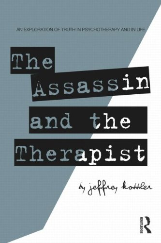 Assassin and the Therapist An Exploration of Truth in Psychotherapy and in Life  2010 edition cover