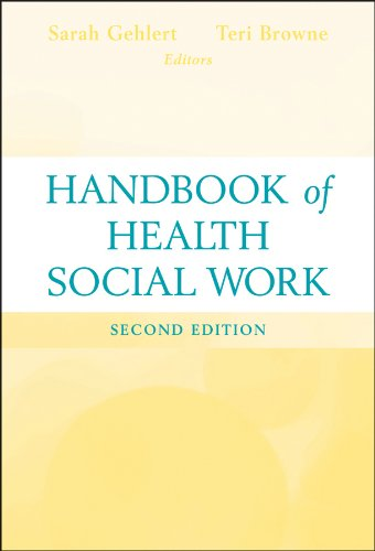 Handbook of Health Social Work  2nd 2012 9780470643655 Front Cover