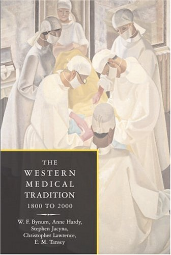 Western Medical Tradition 1800-2000  2006 edition cover