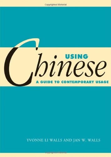 Using Chinese A Guide to Contemporary Usage  2009 9780521785655 Front Cover