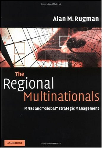 Regional Multinationals MNEs and Global Strategic Management  2004 9780521842655 Front Cover