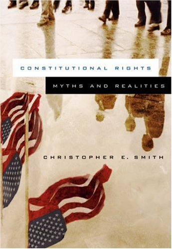 Constitutional Rights Myths and Realities  2004 edition cover