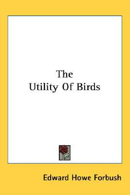 Utility of Birds  N/A 9780548515655 Front Cover