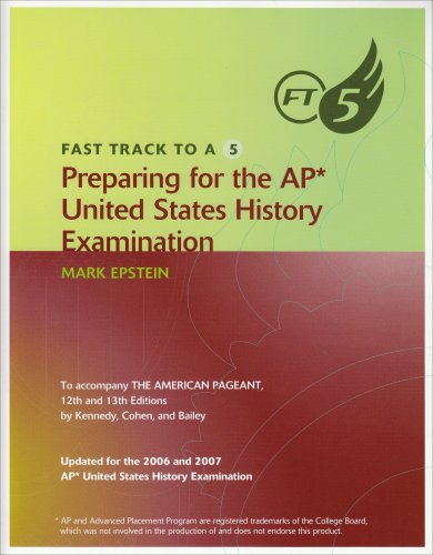 Fast Track to A 5 Preparing for the AP United States History Examination  2007 9780618863655 Front Cover