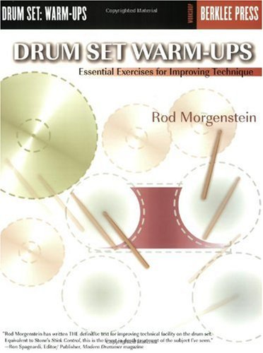 Drum Set Warm-Ups Essential Excercises for Improving Technique N/A edition cover