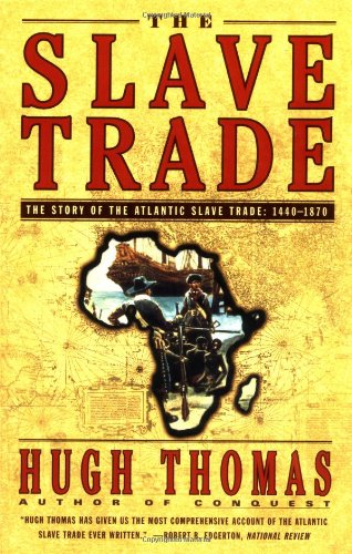 Slave Trade The Story of the Atlantic Slave Trade, 1440-1870  1999 edition cover
