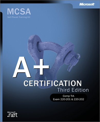A+ Certification Training Kit  3rd 2001 edition cover