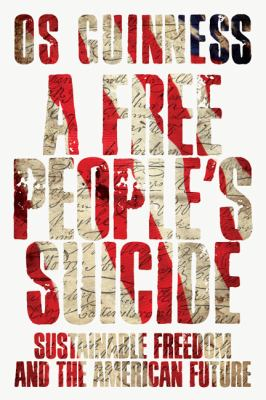Free People's Suicide Sustainable Freedom and the American Future  2012 edition cover