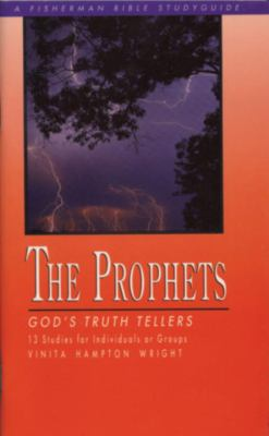 Prophets God's Truth Tellers N/A 9780877886655 Front Cover