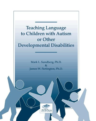 Teaching Language to Chidren with Autism or Other Developmental Disabilities N/A edition cover
