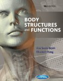 Body Structures and Functions: 12th 2013 edition cover
