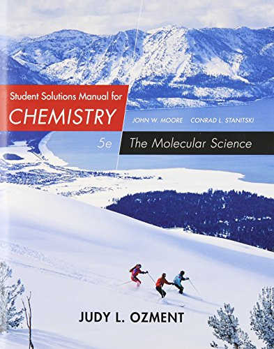 Student Solutions Manual for Chemistry The Molecular Science 5th 2015 edition cover
