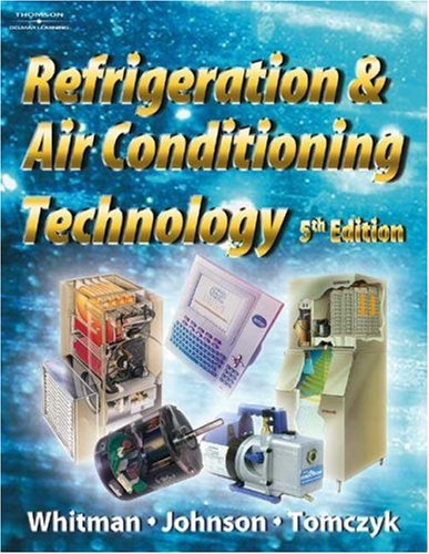 Refrigeration and Air Conditioning Technology  5th 2005 (Revised) 9781401837655 Front Cover