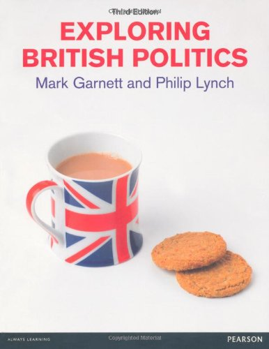 Exploring British Politics  3rd 2011 (Revised) edition cover