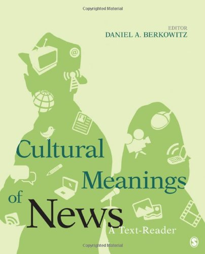 Cultural Meanings of News A Text-Reader  2011 9781412967655 Front Cover
