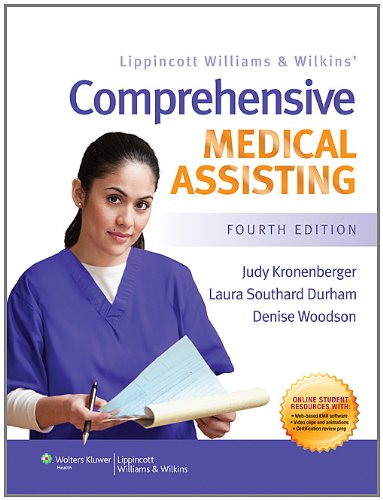 Lippincott Williams and Wilkins' Comprehensive Medical Assisting  4th 2011 (Revised) edition cover