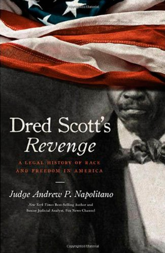 Dred Scott's Revenge A Legal History of Race and Freedom in America  2009 edition cover