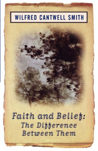 Faith and Belief The Difference Between Them  1998 (Annual) 9781851681655 Front Cover