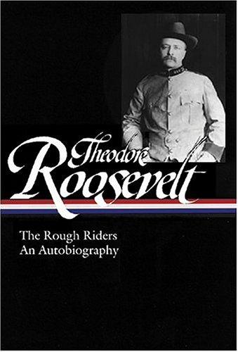 Theodore Roosevelt An Autobiography  2004 9781931082655 Front Cover