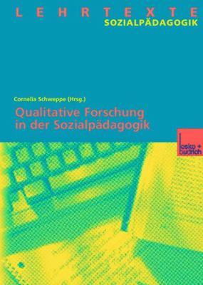 Qualitative Forschung in der Sozialp�dagogik   2003 9783810031655 Front Cover