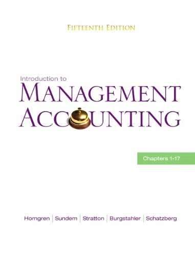 Introduction to Management Accounting Ch's 1-17 15th 2011 edition cover