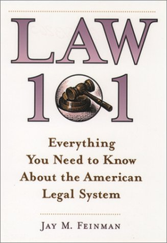 Law 101 Everything You Need to Know about the American Legal System  2000 (Reprint) edition cover
