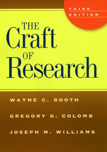 Craft of Research  3rd 2008 9780226065656 Front Cover