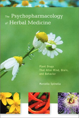 Psychopharmacology of Herbal Medicine Plant Drugs That Alter Mind, Brain, and Behavior  2001 edition cover