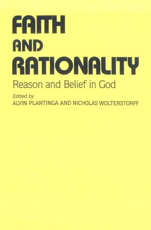 Faith and Rationality Reason and Belief in God  1983 edition cover