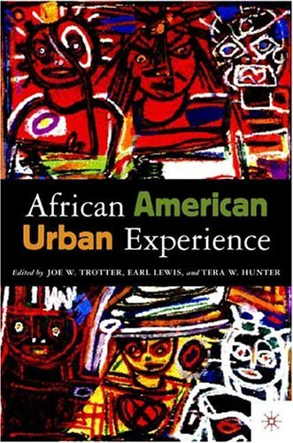 African American Urban Experience Perspectives from the Colonial Period to the Present  2004 (Revised) edition cover