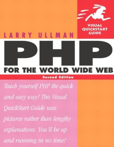 PHP for the World Wide Web Visual QuickStart Guide 2nd 2004 (Revised) edition cover