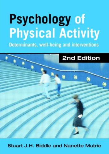 Psychology of Physical Activity Determinants, Well-Being and Interventions 2nd 2007 (Revised) edition cover