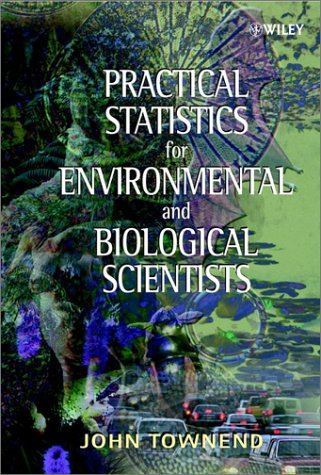Practical Statistics for Environmental and Biological Scientists   2002 edition cover