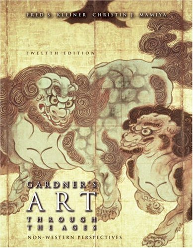 Gardner's Art Through the Ages Non-Western Perspectives 12th 2006 (Revised) edition cover