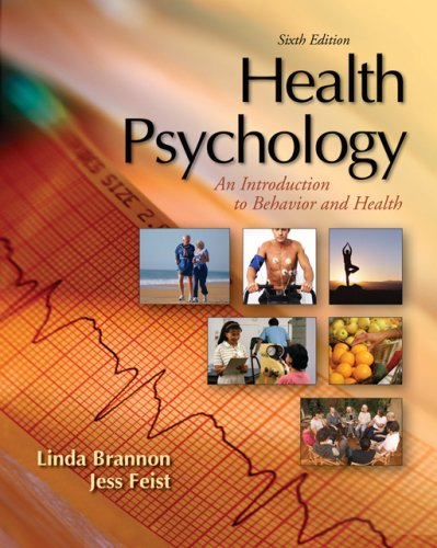 Health Psychology An Introduction to Behavior and Health 6th 2007 edition cover