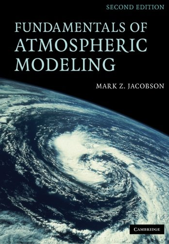 Fundamentals of Atmospheric Modeling  2nd 2005 (Revised) 9780521548656 Front Cover