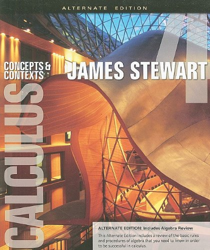 Calculus Concepts and Contexts 4th 2010 (Alternate) edition cover