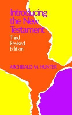 Introducing the New Testament  3rd 1972 (Revised) 9780664249656 Front Cover