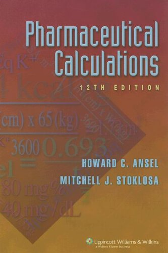 Pharmaceutical Calculations  12th 2006 (Revised) 9780781762656 Front Cover