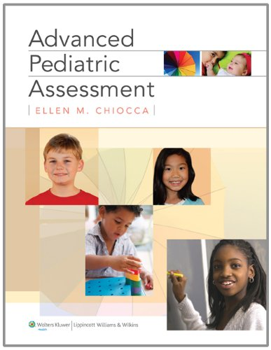 Advanced Pediatric Assessment   2011 9780781791656 Front Cover