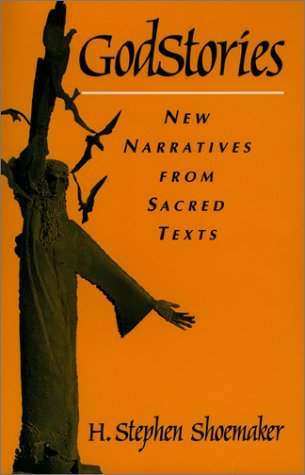 GodStories New Narratives from Sacred Texts N/A edition cover
