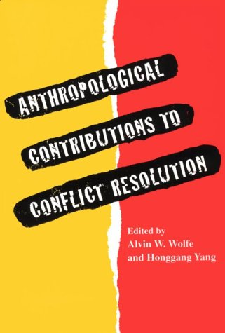 Anthropological Contributions to Conflict Resolution   1996 9780820317656 Front Cover