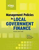 Management Policies in Local Government Finance  6th 2013 9780873267656 Front Cover