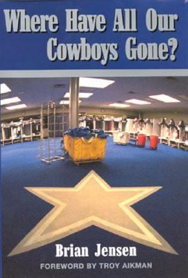 Where Have All Our Cowboys Gone?   2001 9780878332656 Front Cover