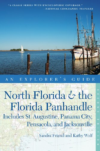 North Florida and the Florida Panhandle 2nd Edition Includes St Augustine Panama City Pensacola and Jacksonville 2nd 9780881509656 Front Cover