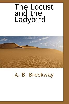 Locust and the Ladybird  N/A 9781113807656 Front Cover