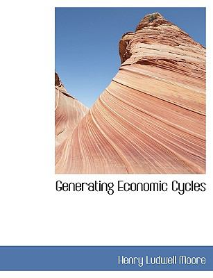 Generating Economic Cycles N/A edition cover