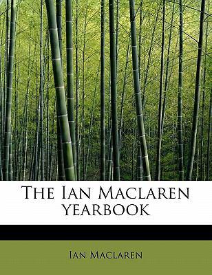 Ian MacLaren Yearbook  N/A 9781115605656 Front Cover