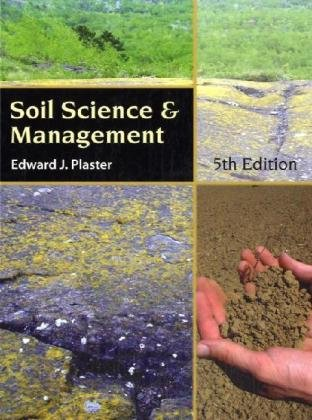 Soil Science and Management  5th 2009 9781418038656 Front Cover